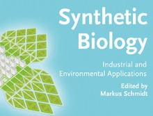 Synthetic Biology: Industrial and Environmental Applications